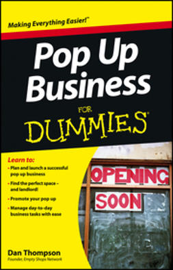 Thompson, Dan - Pop-Up Business For Dummies, e-bok