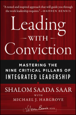 Saar, Shalom Saada - Leading with Conviction: Mastering the Nine Critical Pillars of Integrated Leadership, ebook