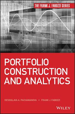 Fabozzi, Frank J. - Portfolio Construction and Analytics, ebook