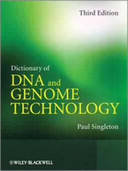 Singleton, Paul - Dictionary of DNA and Genome Technology, ebook