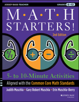 Muschla, Erin - Math Starters: 5- to 10-Minute Activities Aligned with the Common Core Math Standards, Grades 6-12, e-bok