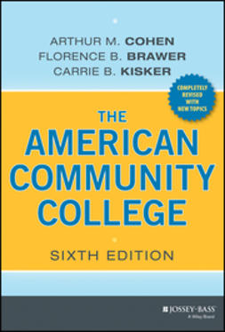Cohen, Arthur M. - The American Community College, ebook
