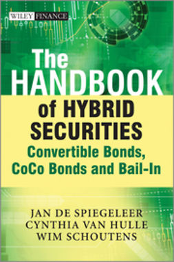 Hulle, Cynthia Van - The Handbook of Hybrid Securities: Convertible Bonds, CoCo Bonds and Bail-In, ebook