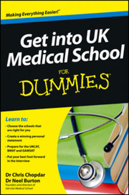 Chopdar, Chris - Get into UK Medical School For Dummies, e-kirja