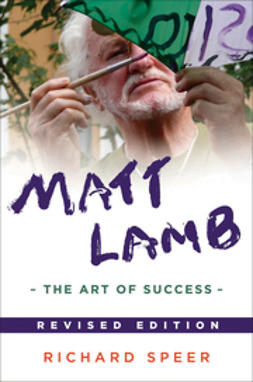 Speer, Richard - Matt Lamb: The Art of Success, ebook
