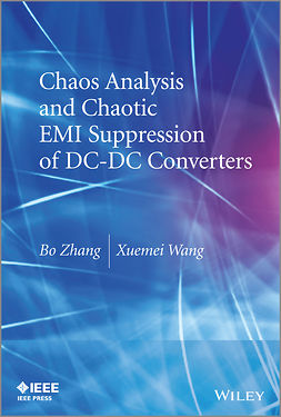 Zhang, Bo - Chaos Analysis and Chaotic EMI Suppression of DC-DC Converters, e-bok