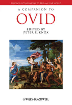 Knox, Peter E. - A Companion to Ovid, ebook