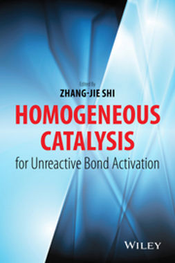 Shi, Zhang-Jie - Homogeneous Catalysis for Unreactive Bond Activation, ebook