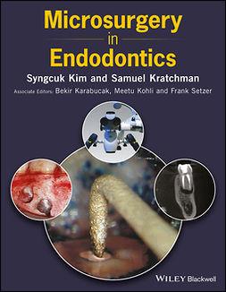Karabucak, Bekir - Microsurgery in Endodontics, ebook