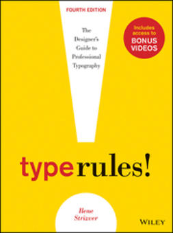Strizver, Ilene - Type Rules: The Designer's Guide to Professional Typography, ebook