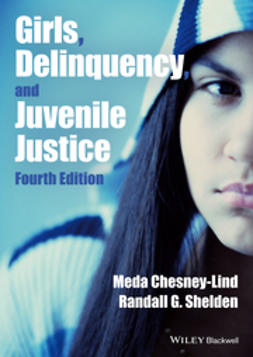 Chesney-Lind, Meda - Girls, Delinquency, and Juvenile Justice, e-kirja