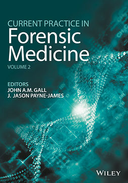 Gall, John - Current Practice in Forensic Medicine, ebook