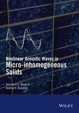 Nazarov, Veniamin - Nonlinear Acoustic Waves in Micro-inhomogeneous Solids, ebook