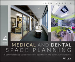 Malkin, Jain - Medical and Dental Space Planning: A Comprehensive Guide to Design, Equipment, and Clinical Procedures, ebook