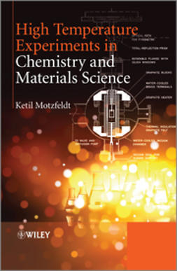 Motzfeldt, Ketil - High Temperature Experiments in Chemistry and Materials Science, ebook