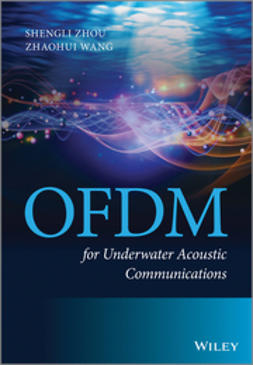Wang, Zhaohui - OFDM for Underwater Acoustic Communications, ebook