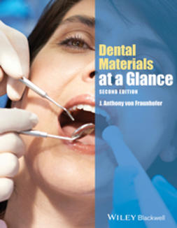 Fraunhofer, J. Anthony von - Dental Materials at a Glance, ebook
