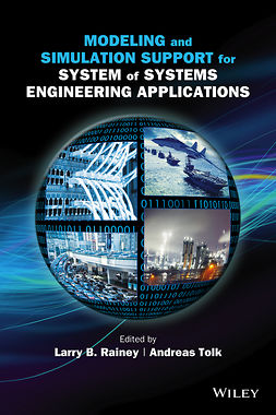 Rainey, Larry B. - Modeling and Simulation Support for System of Systems Engineering Applications, ebook
