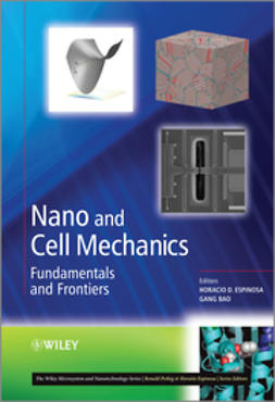 Espinosa, Horacio D. - Nano and Cell Mechanics: Fundamentals and Frontiers, ebook