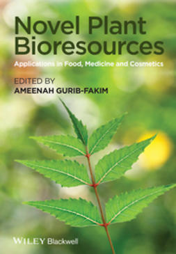Gurib-Fakim, Ameenah - Novel Plant Bioresources: Applications in Food, Medicine and Cosmetics, ebook