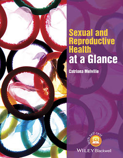 Melville, Catriona - Sexual and Reproductive Health at a Glance, ebook