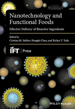 Chen, Hongda - Nanotechnology and Functional Foods: Effective Delivery of Bioactive Ingredients, ebook
