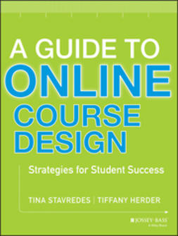 Herder, Tiffany - A Guide to Online Course Design: Strategies for Student Success, ebook