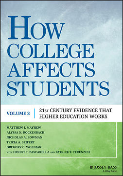 Bowman, Nicholas A. - How College Affects Students: 21st Century Evidence that Higher Education Works, e-bok