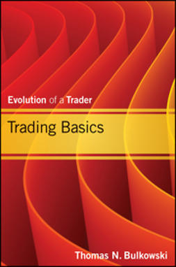 Bulkowski, Thomas N. - Trading Basics: Evolution of a Trader, ebook