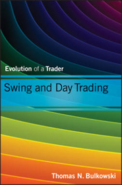 Bulkowski, Thomas N. - Swing and Day Trading: Evolution of a Trader, e-bok