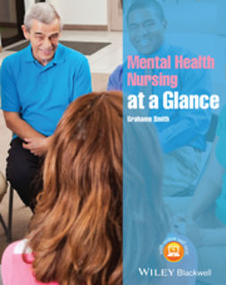 Smith, Grahame - Mental Health Nursing at a Glance, e-bok