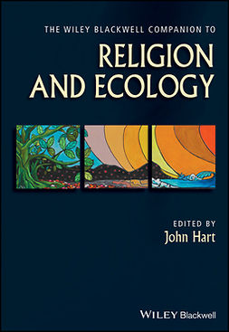 Hart, John - The Wiley Blackwell Companion to Religion and Ecology, ebook