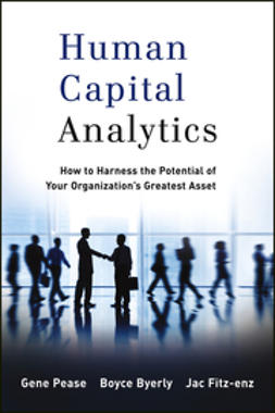 Pease, Gene - Human Capital Analytics: How to Harness the Potential of Your Organization's Greatest Asset, ebook