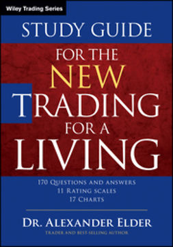 Elder, Alexander - Study Guide for The New Trading for a Living, e-bok