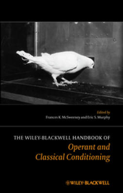 McSweeney, Frances K. - The Wiley Blackwell Handbook of Operant and Classical Conditioning, ebook