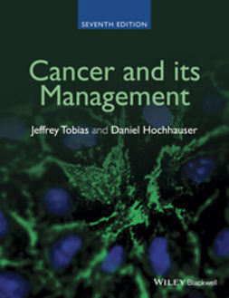 Hochhauser, Daniel - Cancer and its Management, ebook