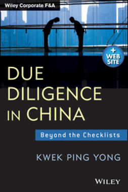 Yong, Kwek Ping - Due Diligence in China + Website: Beyond the Checklists, ebook