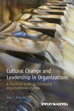 Boonstra, Jaap J. - Cultural Change and Leadership in Organizations: A Practical Guide to Successful Organizational Change, ebook