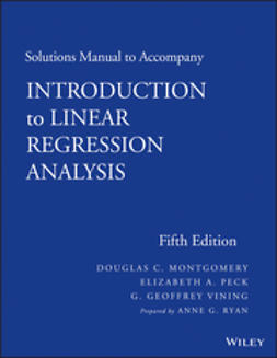 Montgomery, Douglas C. - Solutions Manual to Accompany Introduction to Linear Regression Analysis, ebook