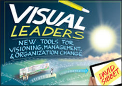 Sibbet, David - Visual Leaders: New Tools for Visioning, Management, and Organization Change, ebook