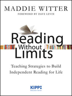 Levin, Dave - Reading Without Limits: Teaching Strategies to Build Independent Reading for Life, ebook