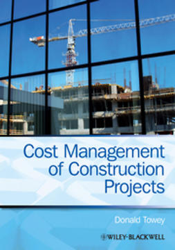 Towey, Donald - Cost Management of Construction Projects, ebook