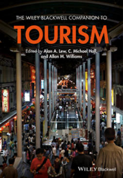 Hall, C. Michael - The Wiley Blackwell Companion to Tourism, ebook
