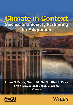 Close, Sarah L. - Climate in Context: Science and Society Partnering for Adaptation, ebook