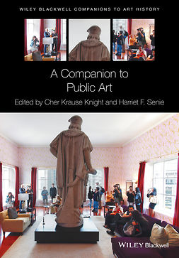 Knight, Cher Krause - A Companion to Public Art, ebook