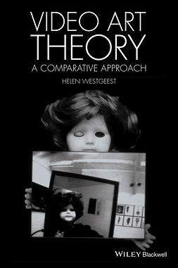 Westgeest, Helen - Video Art Theory: A Comparative Approach, ebook
