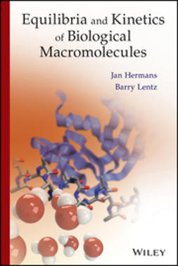 Hermans, Jan - Equilibria and Kinetics of Biological Macromolecules, ebook