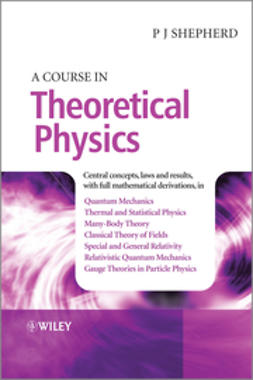Shepherd, P. John - A Course in Theoretical Physics, e-bok