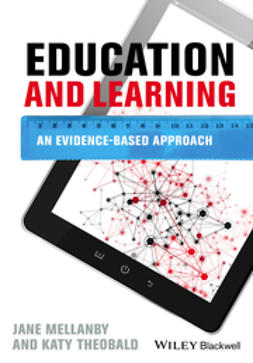 Mellanby, Jane - Education and Learning: An Evidence-based Approach, ebook