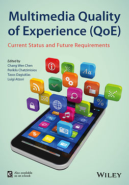 Atzori, Luigi - Multimedia Quality of Experience (QoE): Current Status and Future Requirements, ebook